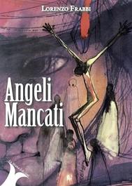 Angeli Mancati - copertina