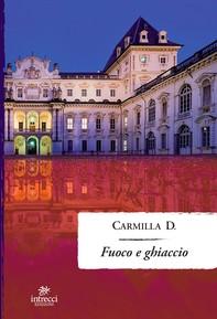 Fuoco e Ghiaccio - Librerie.coop
