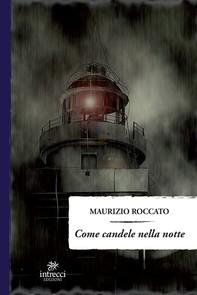 Come candele nella notte - Librerie.coop