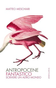 Antropocene fantastico - Librerie.coop