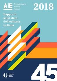 Rapporto sullo stato dell'editoria in Italia 2018 - Librerie.coop