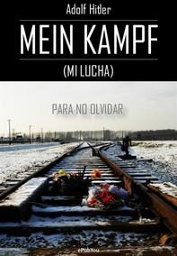 Mein Kampf (Mi Lucha) - Librerie.coop