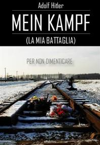 Mein Kampf (La mia battaglia) - Librerie.coop