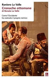 Cronache ottomane - Librerie.coop