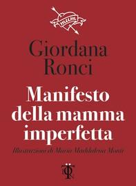 Manifesto della mamma imperfetta - Librerie.coop