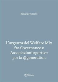 L'urgenza del Welfare Mix fra Governance e Associazioni sportive per la @generation - copertina