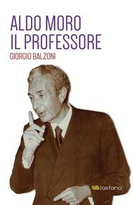 Aldo Moro. Il Professore - copertina