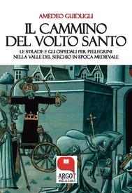 Il cammino del Volto Santo di  Lucca - copertina