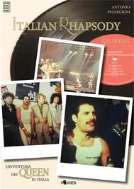 Italian Rhapsody. L'avventura dei Queen in Italia - copertina