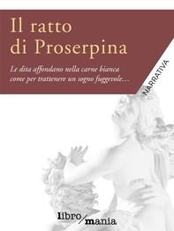 Il ratto di Proserpina - Librerie.coop