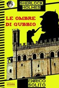 Sherlock Holmes e le ombre di Gubbio - copertina