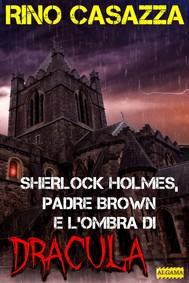 Sherlock Holmes, Padre Brown e l'ombra di Dracula - copertina
