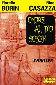 Onore al Dio Sobek - Librerie.coop