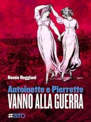 Antoinette e Pierrette vanno alla guerra - copertina