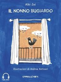 Il nonno bugiardo (Audio-eBook) - Librerie.coop
