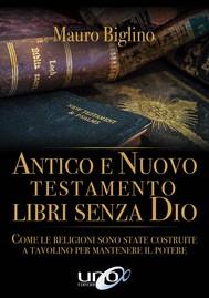 Antico e Nuovo Testamento libri senza Dio - copertina