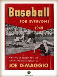 BASEBALL FOR EVERYONE - A Treasury of Baseball Lore and Instruction for Fans and Players - copertina