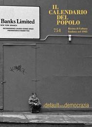 """Il Calendario del Popolo n.754 """"Il default della democrazia"""" - copertina"""