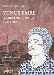 Yunus Emre. Il libro dei consigli e le poesie - copertina