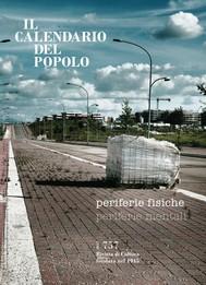 """Il Calendario del Popolo n.757 """"Periferie fisiche, periferie mentali"""" - copertina"""