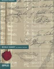 Nicola Ivanoff – Un tenore italiano - copertina
