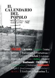 """Il Calendario del Popolo n.762 """"Nuovi italiani"""" - copertina"""
