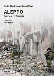 Aleppo. Guerra e diplomazia - copertina