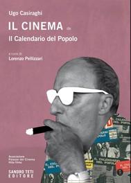 Il cinema del Calendario del Popolo (1947-1967) - copertina