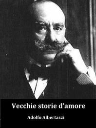 Vecchie storie d'amore - Librerie.coop