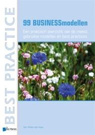 99 BUSINESSmodellen – Een praktisch overzicht van de meest gebruikte modellen en best practices - copertina