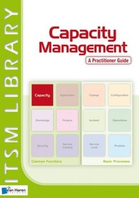 Capacity Management - A Practitioner Guide - Librerie.coop