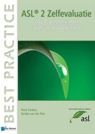 ASL®2 Zelfevaluatie - ASL-diagnose voor applicatiemanagement - Librerie.coop