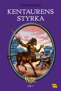 Beast Quest - Kentaurens styrka - Librerie.coop