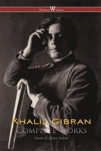 Khalil Gibran: Complete Works - Librerie.coop