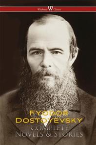 Fyodor Dostoyevsky: Complete Works - Librerie.coop