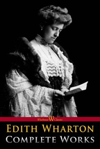Edith Wharton: Complete Works - Librerie.coop