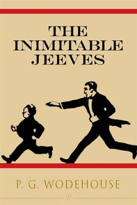 The Inimitable Jeeves - Librerie.coop