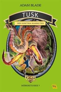 Tusk - den mäktiga mammuten - Librerie.coop