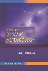 A Course in Dynamic Meteorology - Librerie.coop