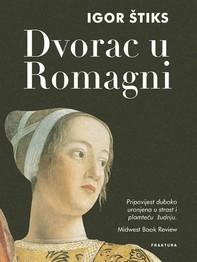 Dvorac u Romagni - Librerie.coop