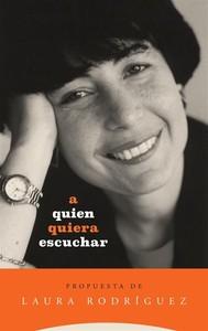 A quien quiera escuchar, propuesta de Laura Rodríguez - copertina