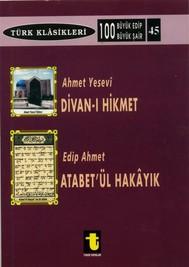 Ahmet Yesevi ve Divan-ı Hikmet Edip Ahmet ve Atabet-ül Hakayık - copertina