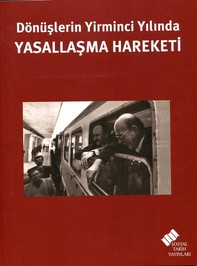 Dönüşlerin Yirminci Yılında Yasallaşma Hareketi - Librerie.coop