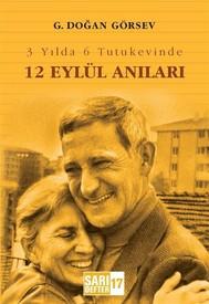 3 Yılda 6 Tutukevinde 12 Eylül Anıları - copertina