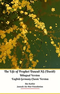 The Life of Prophet Dawud AS (David) Bilingual Version English Germany Classic Version - Librerie.coop