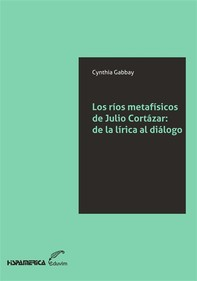 Los ríos metafísicos de Julio Cortázar - Librerie.coop