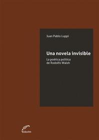 Una novela invisible - Librerie.coop