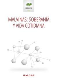 Malvinas: soberanía y vida cotidiana - Librerie.coop
