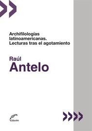Archifilologías latinoamericanas  - copertina