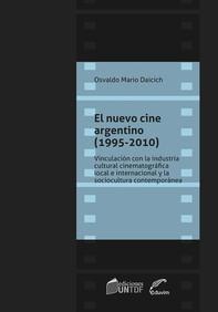 El nuevo cine argentino (1995-2010) - Librerie.coop